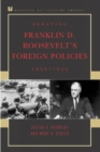 Debating Franklin D. Roosevelt's Foreign Policies, 1933-1945 - Book