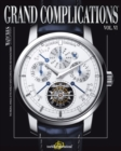 Grand Complications Volume VI : High Quality Watchmaking - Book