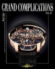Grand Complications Vol. XI : Special Astronomical Watch Edition - Book