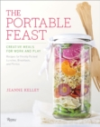 The Portable Feast : Creative Meals for Work and Play - Book