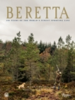 Beretta : 500 Years of the World's Finest Sporting Life - Book