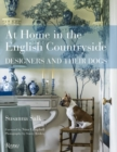 At Home in the English Countryside : Designers and Their Dogs - Book