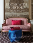 Rooms with History : Interiors and their Inspirations - Book