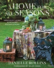 A Home for All Seasons : Gracious Living and Stylish Entertaining - Book