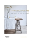 Living with Nature : Decorating with the Rhythms of the Four Seasons - Book