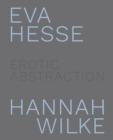 Eva Hesse and Hannah Wilke - Book