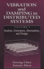 Vibration and Damping in Distributed Systems, Volume I - Book