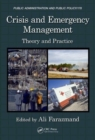 Crisis and Emergency Management : Theory and Practice, Second Edition - Book