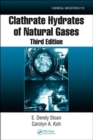 Clathrate Hydrates of Natural Gases - Book
