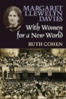 Margaret Llewelyn Davies : With Women for a New World - Book