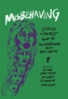 Misbehaving : Stories of protest against the Miss World contest and the beauty industry - Book