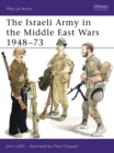 The Israeli Army in the Middle East Wars, 1948-73 - Book