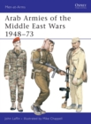 Arab Armies of the Middle East Wars : Bk. 1 - Book