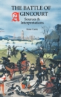 The Battle of Agincourt - Sources and Interpretations - Book