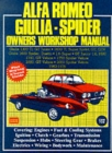 Alfa Romeo 1300, 1600, 1750, 2000 1962-78 Autobook : Easy to Use, Fully Illustrated, Comprehensive Guide to Repair and Maintenance - Book