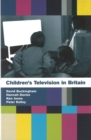 Children's Television in Britain: History, Discourse and Policy - Book