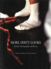More Dirty Looks: Gender, Pornography and Power - Book
