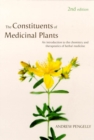Constituents of Medicinal Plan : An Introduction to the Chemistry and Therapeutics of Herbal Medicine - Book