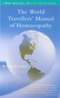 The World Travellers' Manual Of Homoeopathy - Book