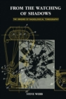 From the Watching of Shadows : The Origins of Radiological Tomography - Book