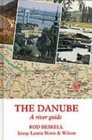 The Danube : A River Guide - Book