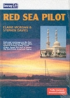 Red Sea Pilot : Aden to Cyprus - Book