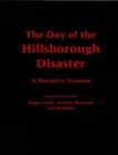 The Day of the Hillsborough Disaster : A Narrative Account - Book