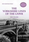 The Yorkshire Lines of the LNWR - Book