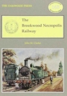 The Brookwood Necropolis Railway - Book