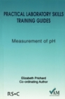 Practical Laboratory Skills Training Guides : Measurement of pH - Book
