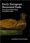 Early European Decorated Tools - Book