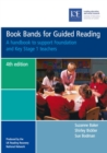 Book Bands for Guided Reading : A handbook to support Foundation and Key Stage 1 teachers - eBook