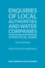 Enquiries of Local Authorities and Water Companies: A Practical Guide - Book