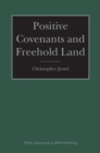 Positive Covenants and Freehold Land - Book