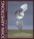 John Armstrong : The Complete Paintings - Book