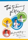 Tai Ji Dancing for Kids : Five Moving Forces - eBook