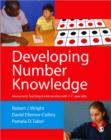 Developing Number Knowledge : Assessment,Teaching and Intervention with 7-11 year olds - Book