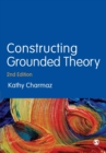 Constructing Grounded Theory - Book