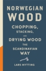 Norwegian Wood : Non-fiction Book of the Year 2016 - Book