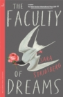 The Faculty of Dreams : Longlisted for the Man Booker International Prize 2019 - Book