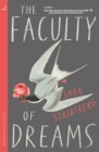 The Faculty of Dreams : Longlisted for the Man Booker International Prize 2019 - eBook