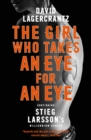 The Girl Who Takes an Eye for an Eye : A Dragon Tattoo story - eBook