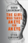 The Girl Who Takes an Eye for an Eye : A Dragon Tattoo story - Book