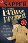 The Original Bulldog Drummond : 1-Bulldog Drummond, the Black Gang & Lonely Inn - Book