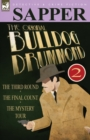 The Original Bulldog Drummond : 2-The Third Round, the Final Count & the Mystery Tour - Book