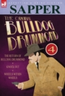 The Original Bulldog Drummond : 4-The Return of Bulldog Drummond, Knock Out & Wheels Within Wheels - Book