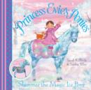 Princess Evie's Ponies: Shimmer the Magic Ice Pony - Book