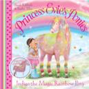 Princess Evie's Ponies: Indigo the Magic Rainbow Pony - Book