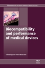 Biocompatibility and Performance of Medical Devices - Book