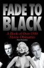 Fade to Black: A Book of Movie Obituaries - eBook